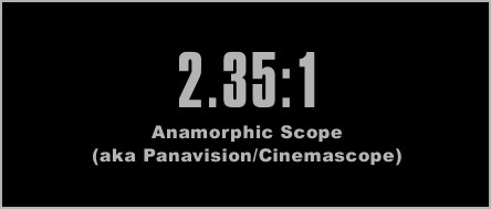 2.35:1 anamorphic scope panavision cinemascope