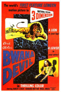 1st ever 3d movie - bwana devil
